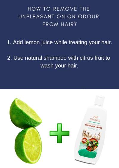 How to remove unpleasant onion odour from hair